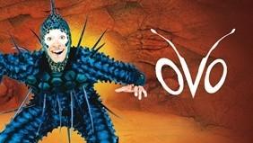 OVO - Cirque Du Soleil! @ Lanxess Arena Köln | Köln | Nordrhein-Westfalen | Deutschland